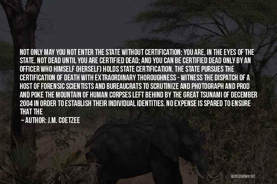 J.M. Coetzee Quotes 1815089