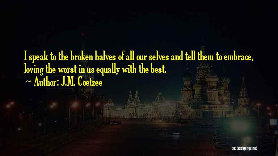 J.M. Coetzee Quotes 1969298