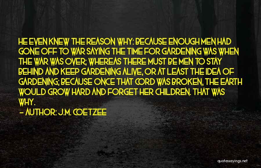 J.M. Coetzee Quotes 2026852