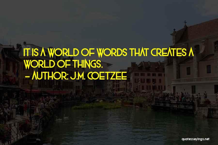 J.M. Coetzee Quotes 2165032