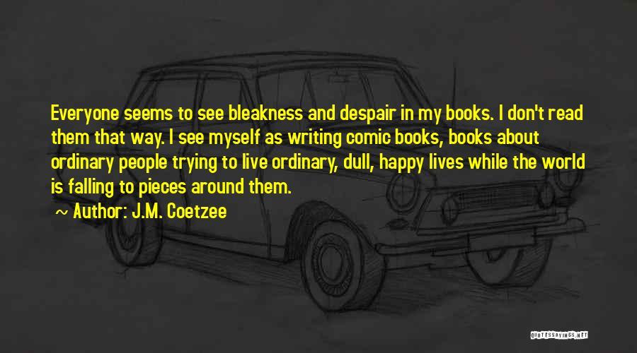 J.M. Coetzee Quotes 294178