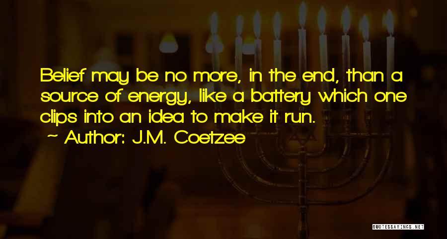 J.M. Coetzee Quotes 344784
