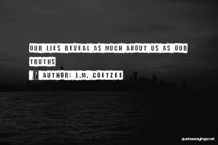 J.M. Coetzee Quotes 353487