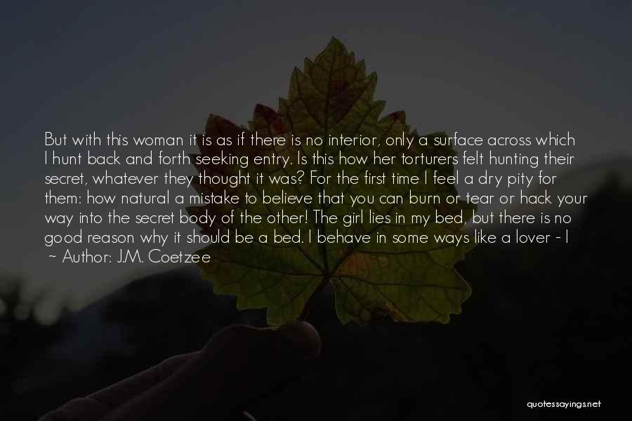 J.M. Coetzee Quotes 361921
