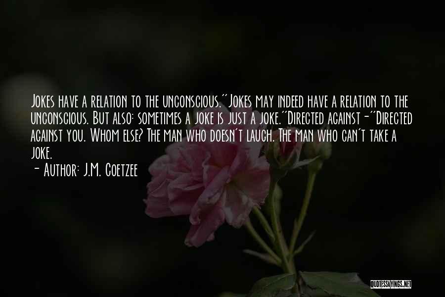 J.M. Coetzee Quotes 396301