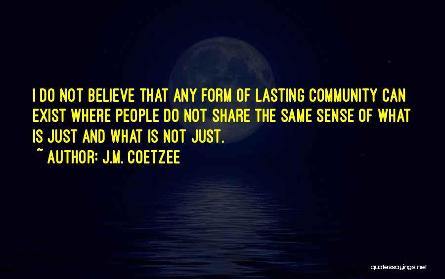 J.M. Coetzee Quotes 85350