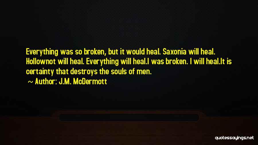 J.M. McDermott Quotes 1495437