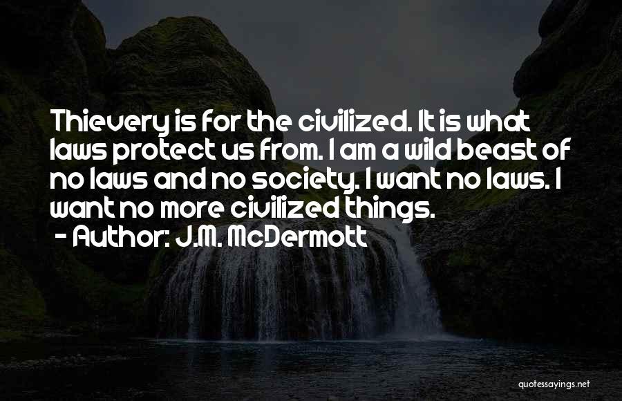 J.M. McDermott Quotes 2187266