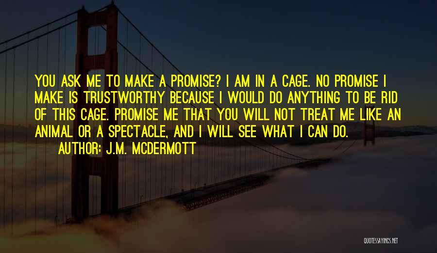 J.M. McDermott Quotes 2251819