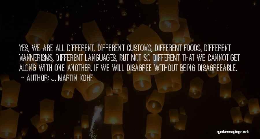 J. Martin Kohe Quotes 907355