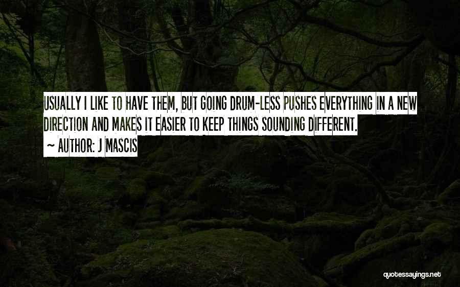 J Mascis Quotes 889900