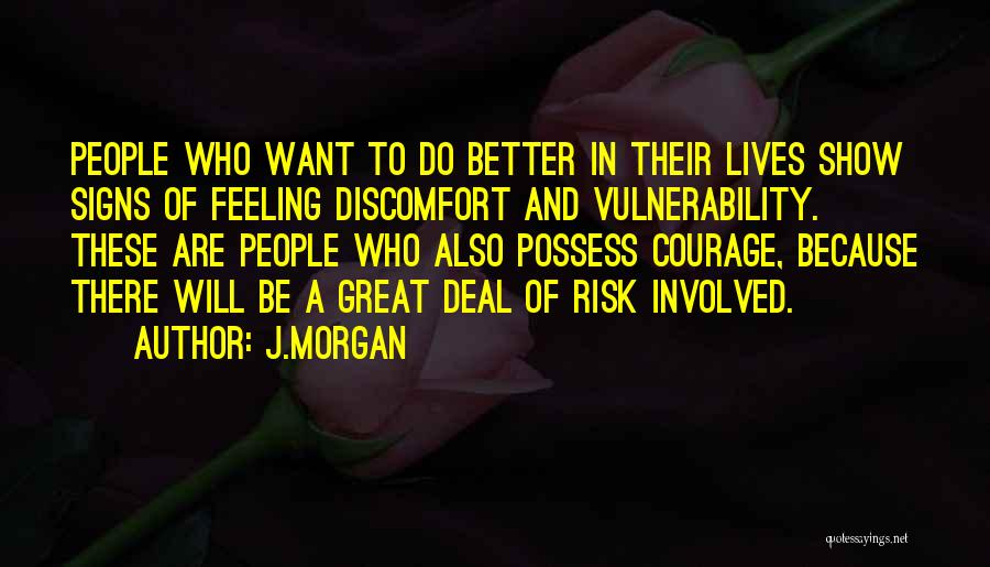 J.Morgan Quotes 84893