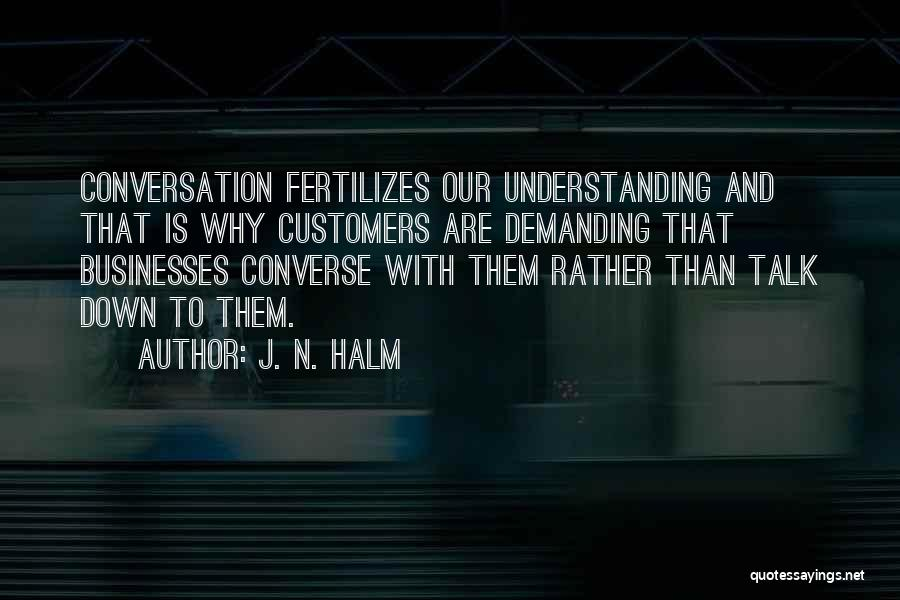 J. N. HALM Quotes 596759