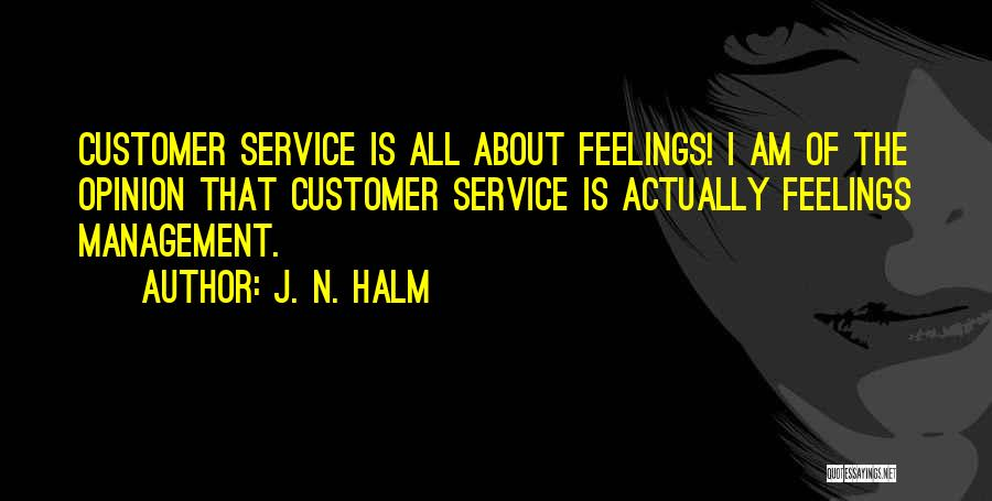 J. N. HALM Quotes 775444