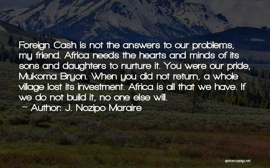 J. Nozipo Maraire Quotes 1254368