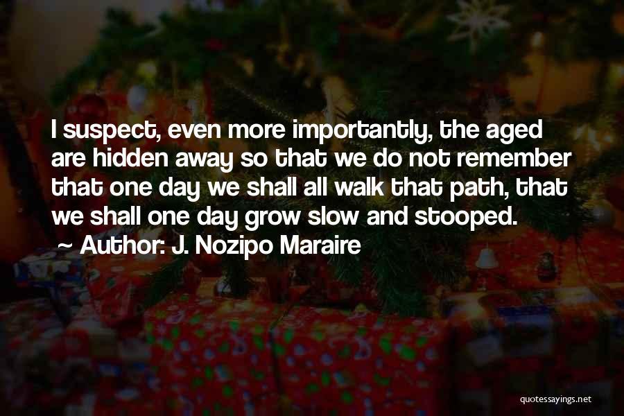 J. Nozipo Maraire Quotes 237234