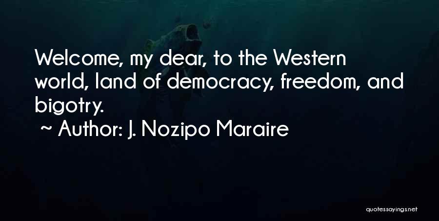 J. Nozipo Maraire Quotes 588154