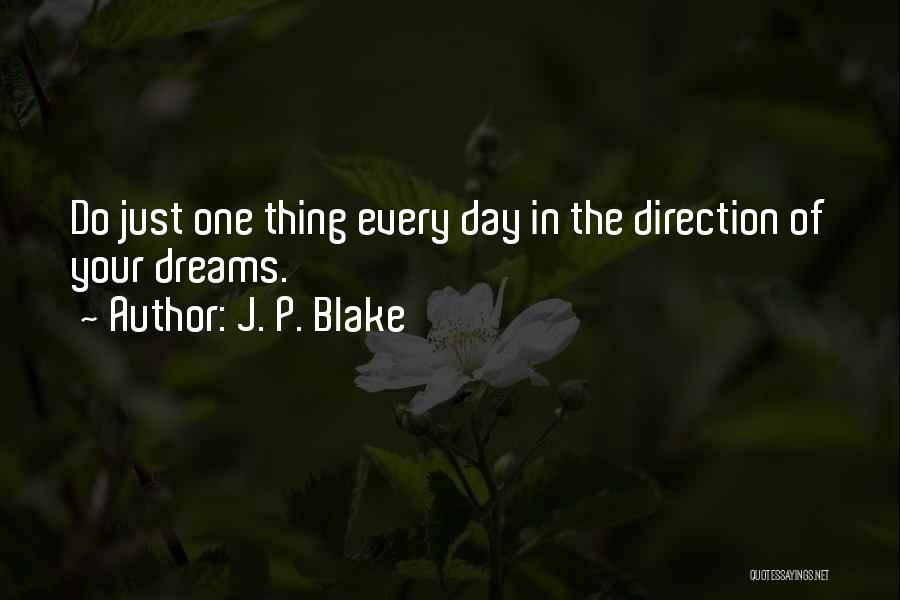 J. P. Blake Quotes 525307