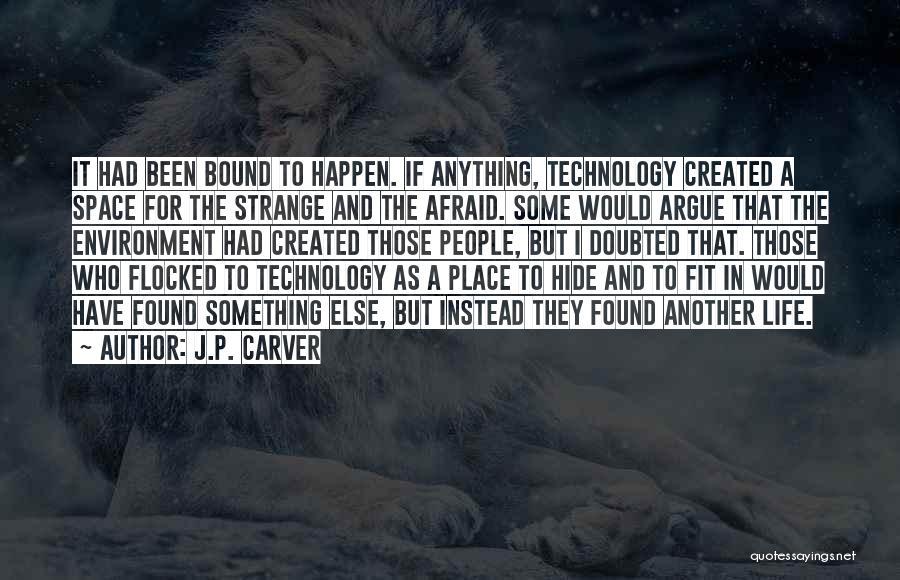 J.P. Carver Quotes 1059369