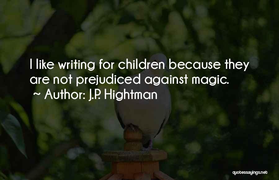 J.P. Hightman Quotes 590521