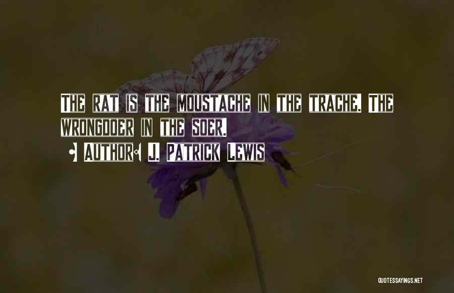 J. Patrick Lewis Quotes 729159