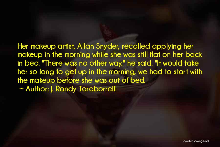 J. Randy Taraborrelli Quotes 1125463