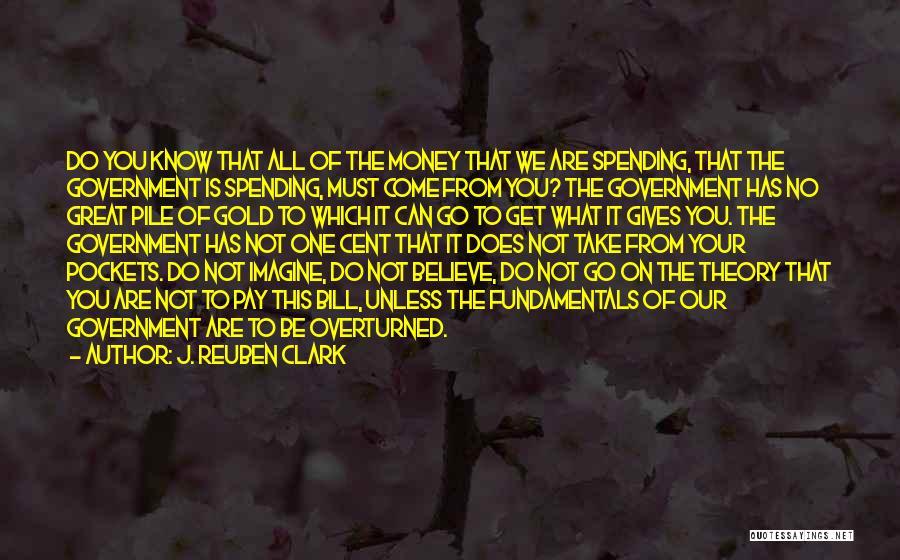 J. Reuben Clark Quotes 1022217
