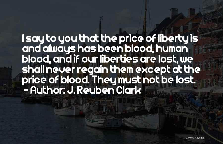 J. Reuben Clark Quotes 1120098