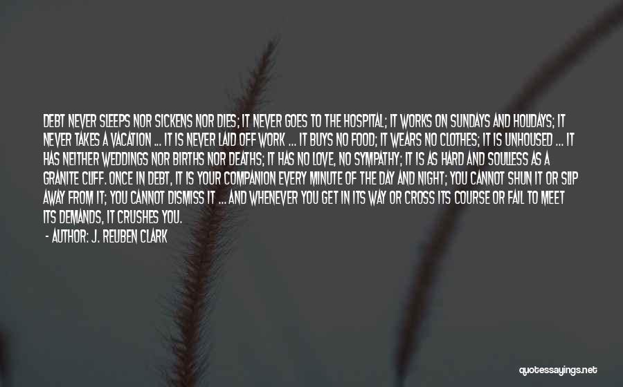 J. Reuben Clark Quotes 1580334