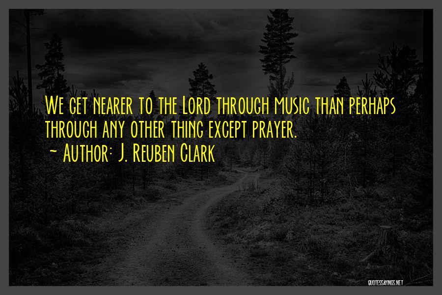 J. Reuben Clark Quotes 1875233