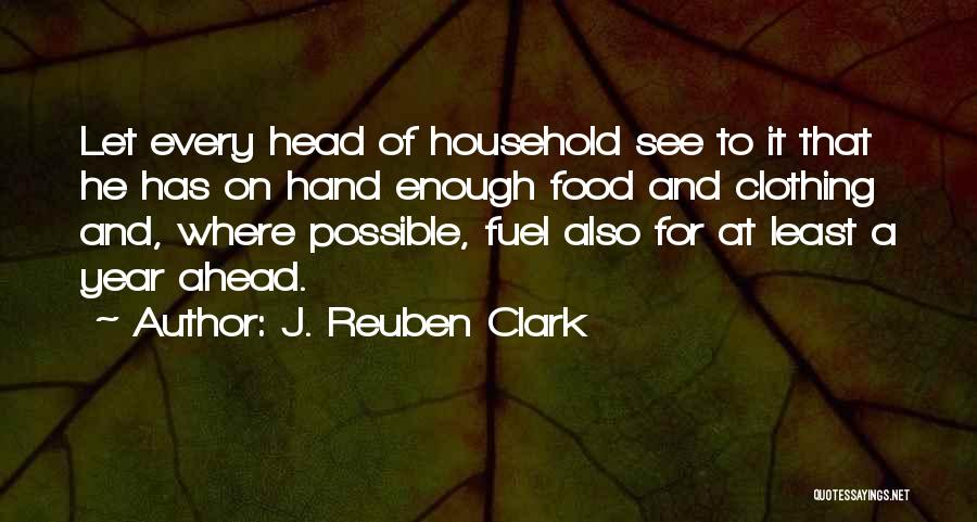 J. Reuben Clark Quotes 808340