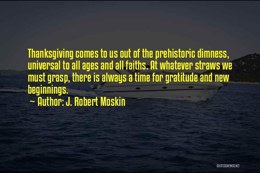 J. Robert Moskin Quotes 662608