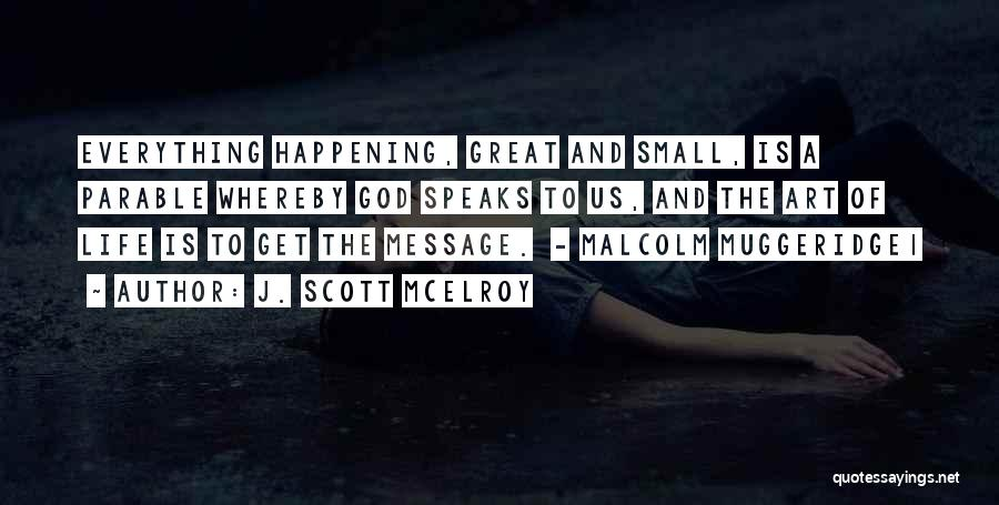 J. Scott McElroy Quotes 1159948