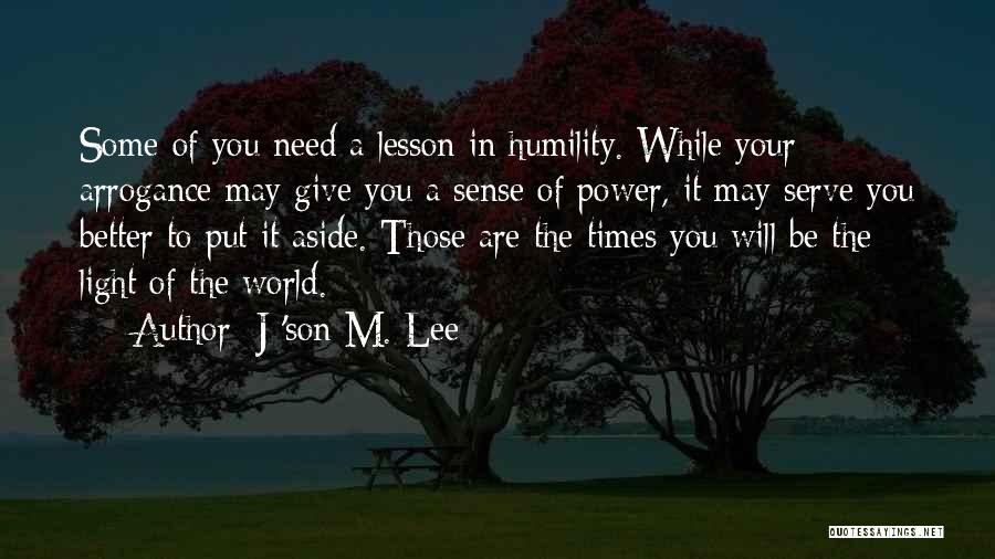 J 'son M. Lee Quotes 1144531