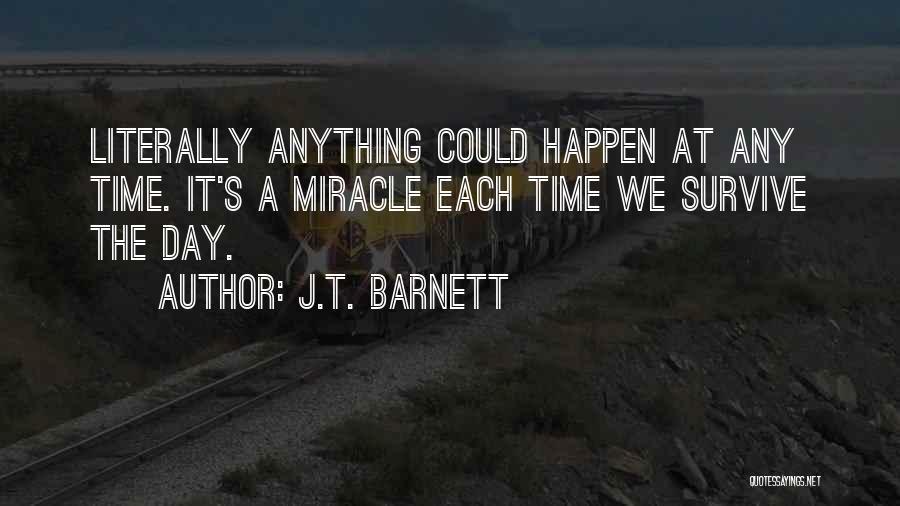 J.T. Barnett Quotes 535590