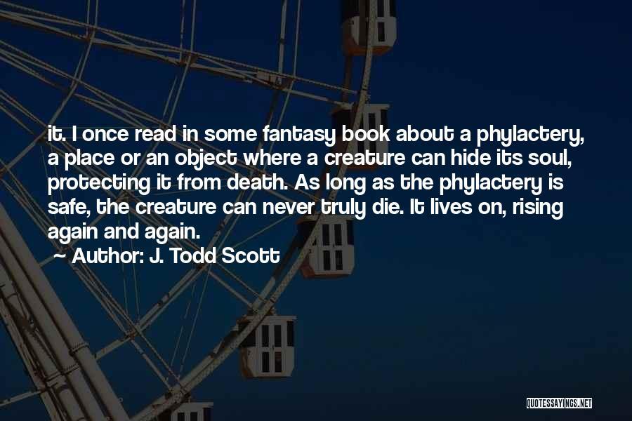 J. Todd Scott Quotes 2020240