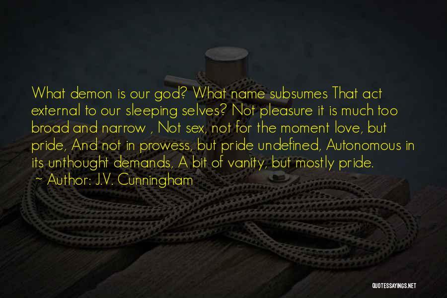 J.V. Cunningham Quotes 1027491
