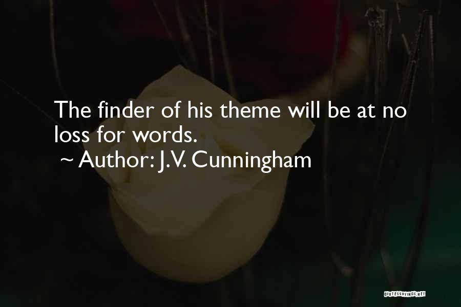 J.V. Cunningham Quotes 1492924