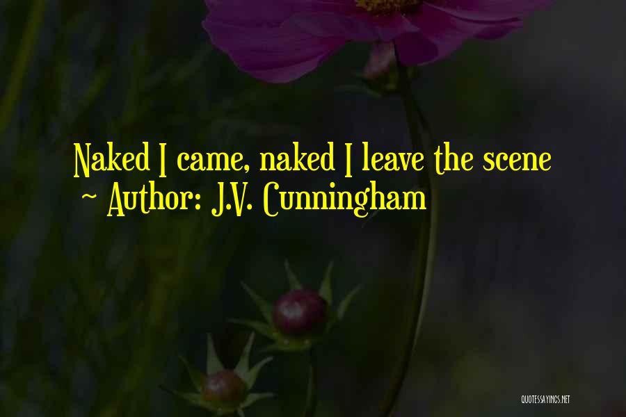 J.V. Cunningham Quotes 2103973