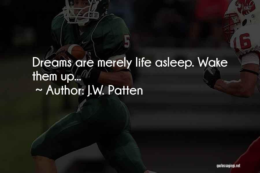 J.W. Patten Quotes 1407204