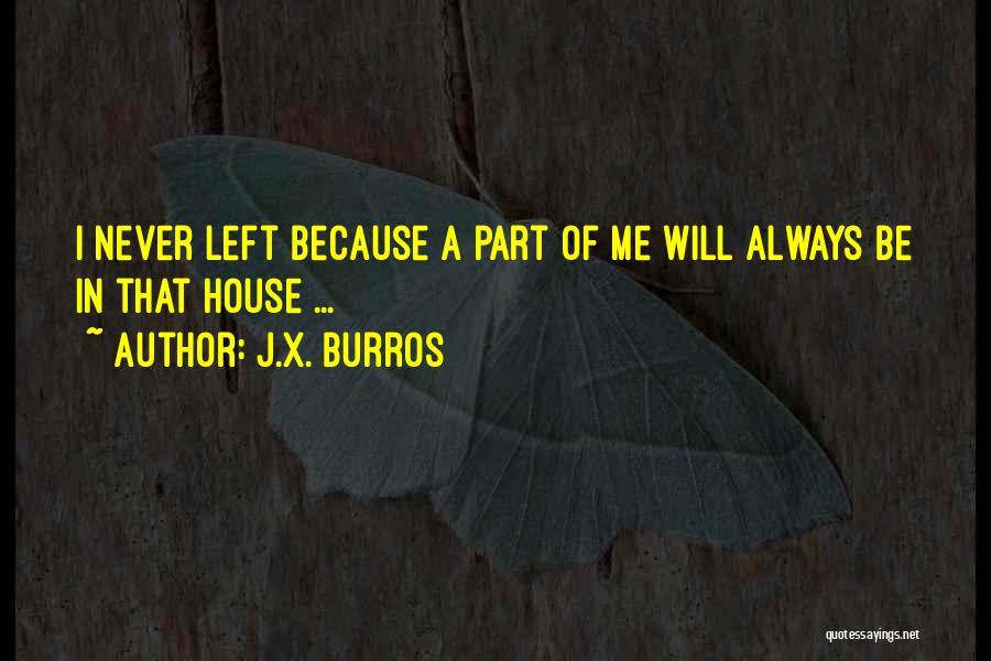 J.X. Burros Quotes 1251562