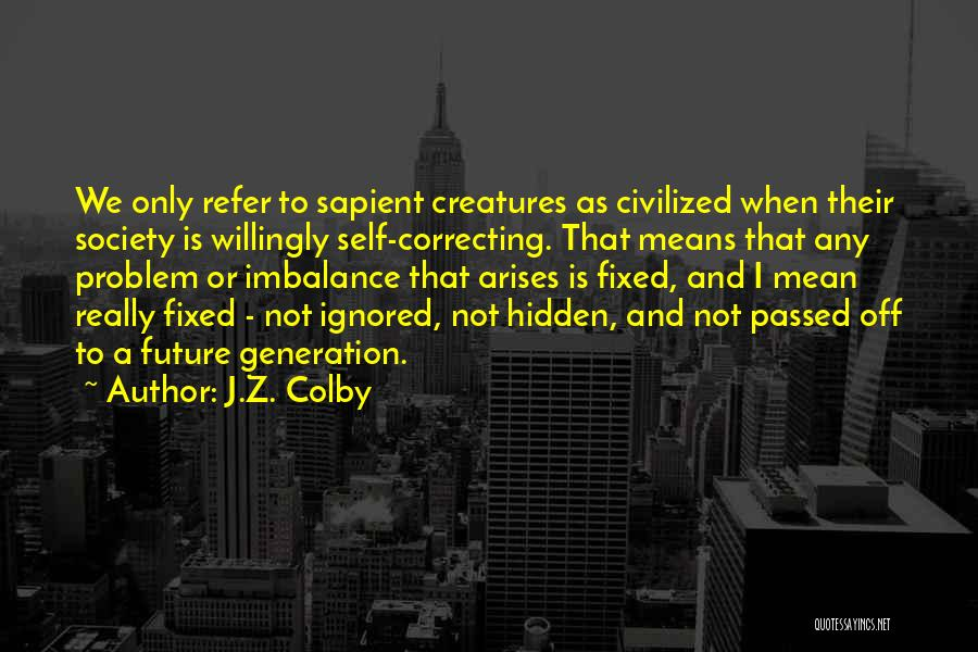 J.Z. Colby Quotes 1043518