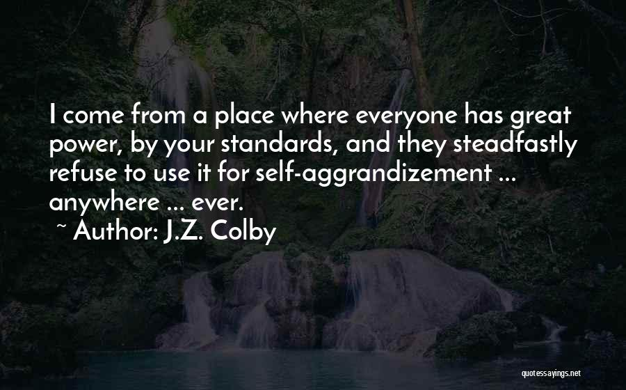 J.Z. Colby Quotes 1226189