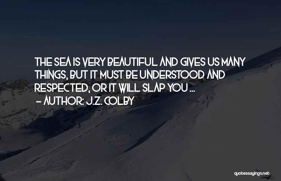 J.Z. Colby Quotes 1229421