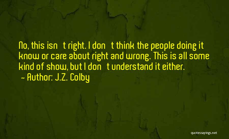 J.Z. Colby Quotes 141120