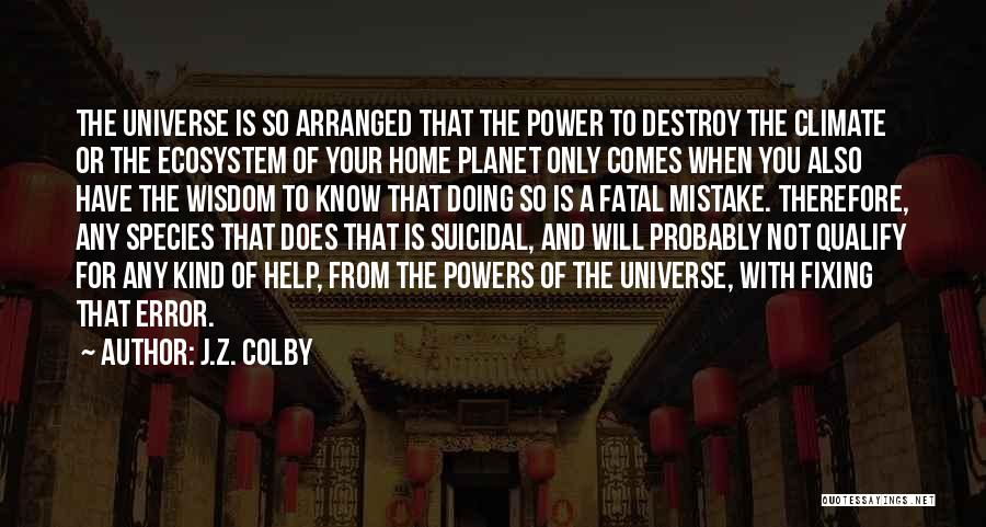 J.Z. Colby Quotes 1559855