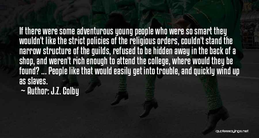 J.Z. Colby Quotes 1616097