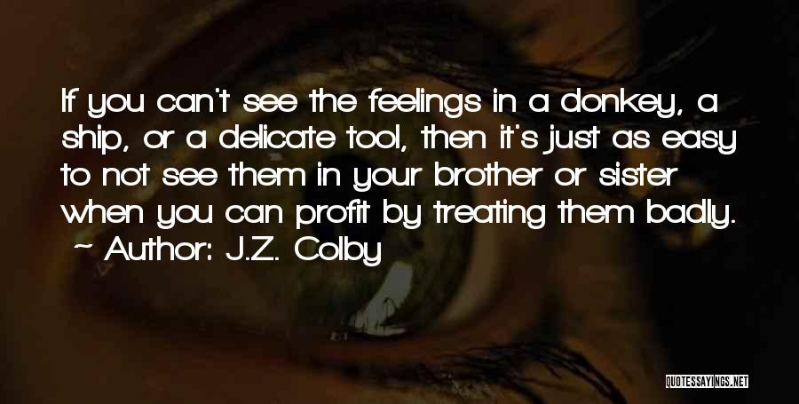 J.Z. Colby Quotes 320773