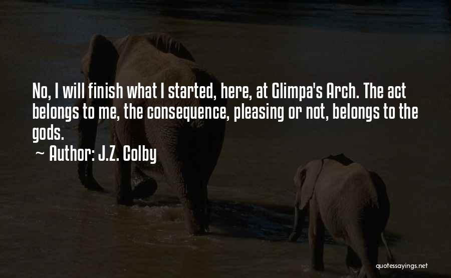 J.Z. Colby Quotes 498163
