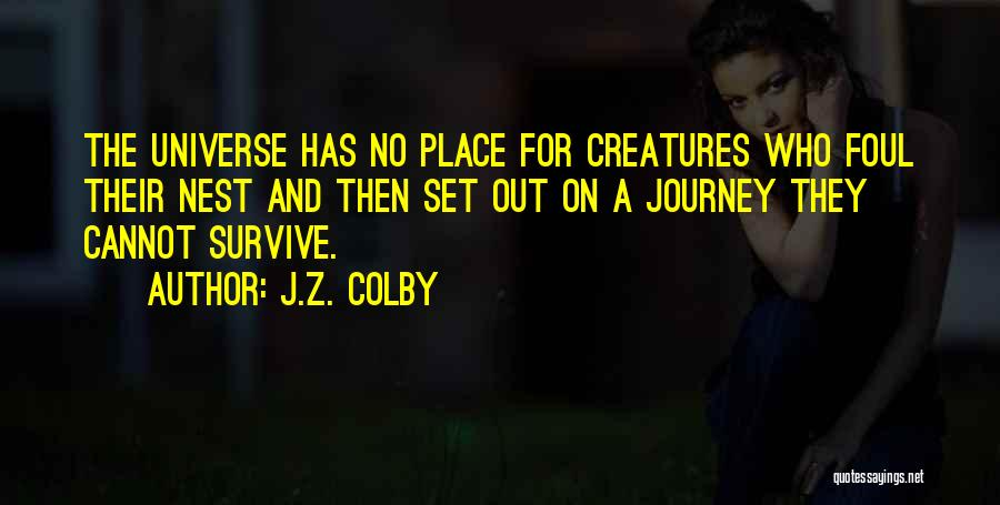 J.Z. Colby Quotes 503416